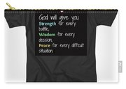 God Will Give You Strength Carry-all Pouch