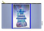 I Trust My Inner Goddess Carry-all Pouch