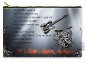 It's Only Rock 'n Roll Carry-all Pouch