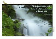 Like The Flowing Babbling Brook... Carry-all Pouch