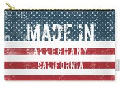 Made In Alleghany, California Carry-all Pouch