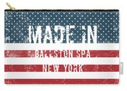 Made In Ballston Spa, New York Carry-all Pouch
