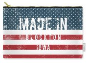 Made In Blockton, Iowa Carry-all Pouch