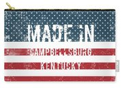 Made In Campbellsburg, Kentucky Carry-all Pouch
