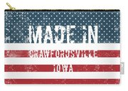 Made In Crawfordsville, Iowa Carry-all Pouch