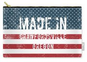 Made In Crawfordsville, Oregon Carry-all Pouch