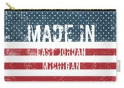 Made In East Jordan, Michigan Carry-all Pouch