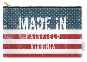 Made In Fairfield, Virginia Carry-all Pouch