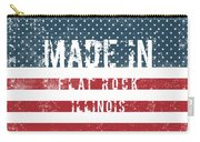 Made In Flat Rock, Illinois Carry-all Pouch