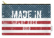 Made In Flat Rock, Ohio Carry-all Pouch