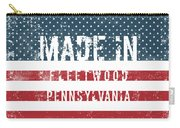 Made In Fleetwood, Pennsylvania Carry-all Pouch