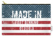 Made In Fort Benning, Georgia Carry-all Pouch