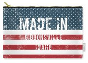 Made In Gibbonsville, Idaho Carry-all Pouch