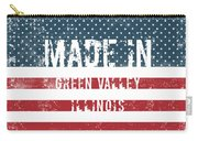 Made In Green Valley, Illinois Carry-all Pouch
