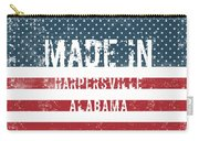 Made In Harpersville, Alabama Carry-all Pouch