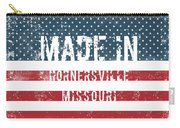 Made In Hornersville, Missouri Carry-all Pouch