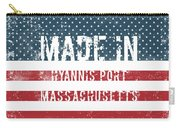 Made In Hyannis Port, Massachusetts Carry-all Pouch