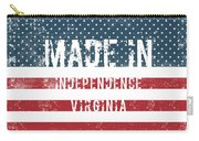 Made In Independence, Virginia Carry-all Pouch