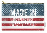 Made In Independence, West Virginia Carry-all Pouch