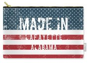 Made In Lafayette, Alabama Carry-all Pouch