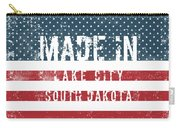 Made In Lake City, South Dakota Carry-all Pouch