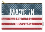 Made In Langeloth, Pennsylvania Carry-all Pouch