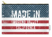 Made In Moreno Valley, California Carry-all Pouch