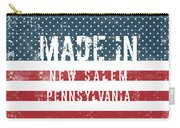 Made In New Salem, Pennsylvania Carry-all Pouch