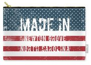 Made In Newton Grove, North Carolina Carry-all Pouch