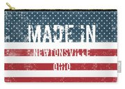 Made In Newtonsville, Ohio Carry-all Pouch