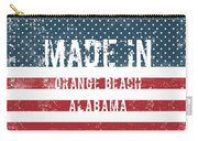 Made In Orange Beach, Alabama Carry-all Pouch