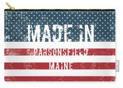 Made In Parsonsfield, Maine Carry-all Pouch