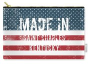 Made In Saint Charles, Kentucky Carry-all Pouch