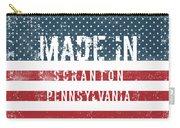 Made In Scranton, Pennsylvania Carry-all Pouch
