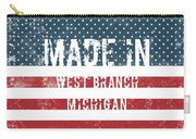 Made In West Branch, Michigan Carry-all Pouch