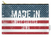 Made In West Chester, Iowa Carry-all Pouch
