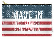 Made In West Lebanon, Pennsylvania Carry-all Pouch