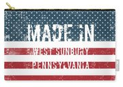 Made In West Sunbury, Pennsylvania Carry-all Pouch