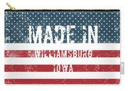 Made In Williamsburg, Iowa Carry-all Pouch