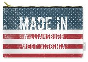 Made In Williamsburg, West Virginia Carry-all Pouch
