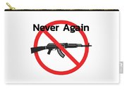 Never Again Ak47  Carry-all Pouch
