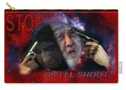 Stop Or I'll Shoot Carry-all Pouch