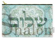 Shalom, Peace Carry-all Pouch