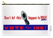 1952 Don't Let This Happen - Vote Ike Carry-all Pouch