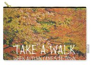 Colors Of Fall Quote Carry-all Pouch