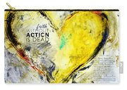 Faith Without Action Is Dead Carry-all Pouch