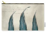 3 Feathers And Quote Carry-all Pouch