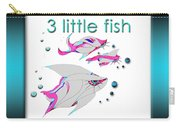 3 Little Fish Carry-all Pouch