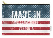 Made In Williamsburg, Virginia Carry-all Pouch