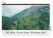 Mount Baker, Cascade Range, Washington State Carry-all Pouch